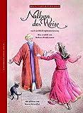 Nathan der Weise: Nach G. E. Lessing (Weltliteratur für Kinder)