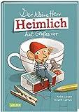 Der kleine Herr Heimlich hat Großes vor: Ein unHEIMLICH tolles Vorlesebuch für Mädchen und Jungen ab 5